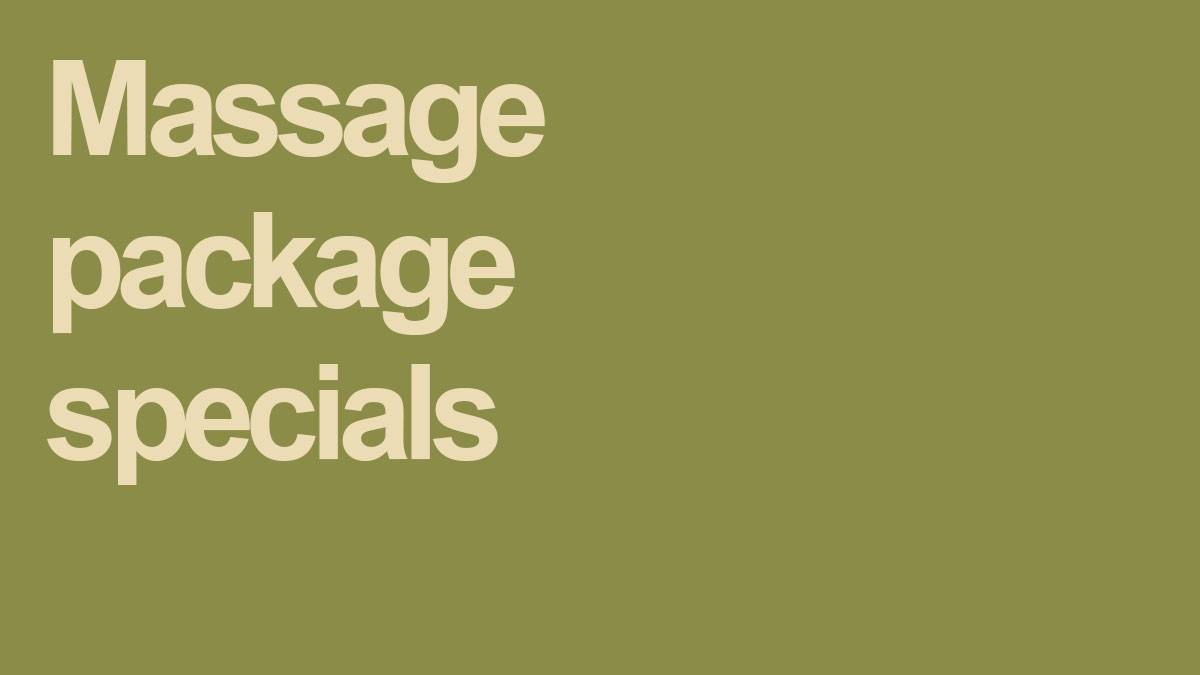 Save with our Massage Package Specials!