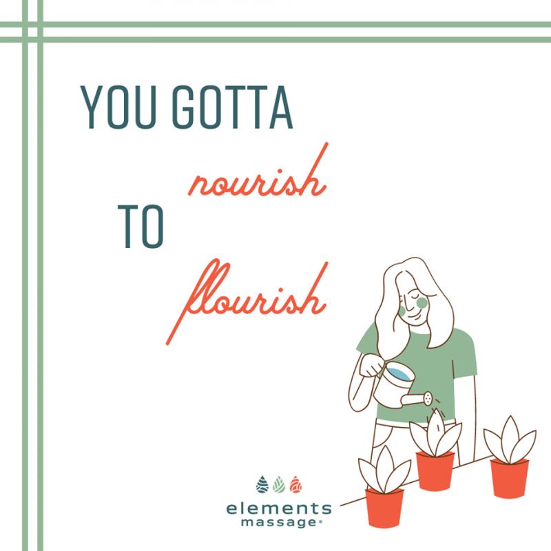 woman water plants with wording you gotta nourish to flourish