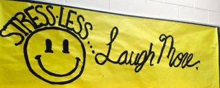 Banner Image for LOOK STRESSIN THE FACE AND LAUGH AT IT!