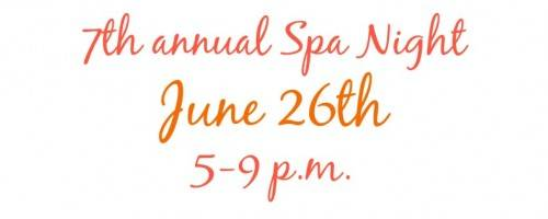 You're Invited! Annual Spa Night Event