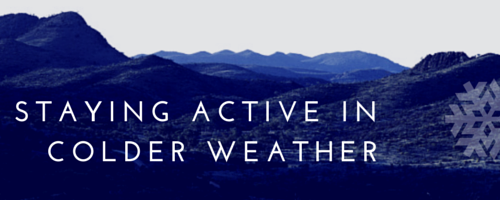 Banner Image for Staying Active in Colder Weather